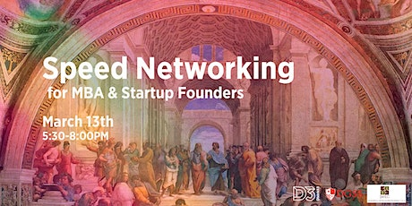 Speed Networking for MBAs and Startup Founders billets