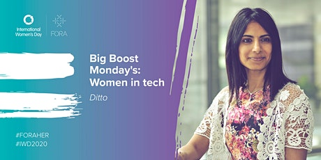 Ditto | Women in Tech:  'Big Boost Mondays' tickets