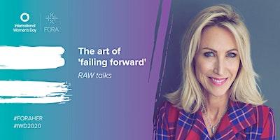 RAW Talks | The Art of failing forward power talk with Tamsin Napier-Munn