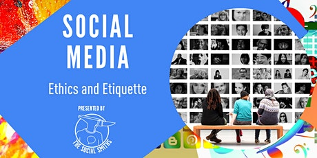 Ethics and Etiquette of Social Media Communication tickets