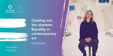 UNFRAME | Caro Halford & Janet Currier: Equality in contemporary art tickets