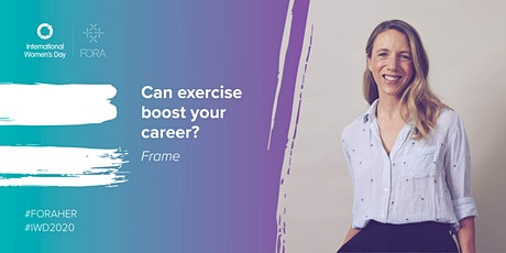 FRAME | Can exercise boost your career? tickets