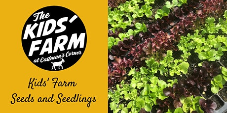Kids' Farm: Seeds and Seedlings tickets