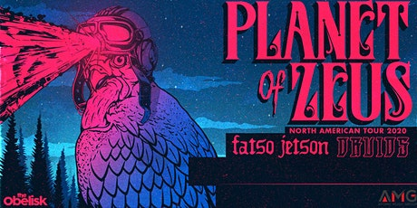 Planet Of Zeus, Fatso Jetson, Druids tickets