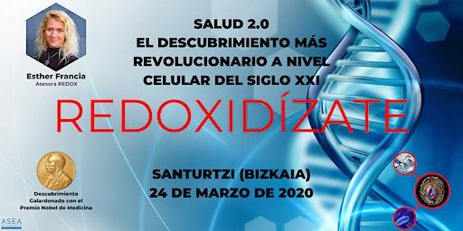 SALUD 2.0, EL DESCUBRIMIENTO MÁS REVOLUCIONARIO DEL SIGLO XXI (SANTURTZI)