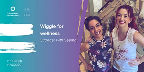 Stronger with Seema   Wiggle for Wellness tickets