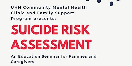 Suicide Risk Assessment: An Education Seminar for Families and Caregivers tickets