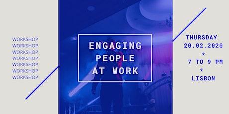 Workshop - Engaging People @ work tickets