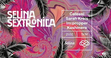 Sextronica @ Selina w/ MBR