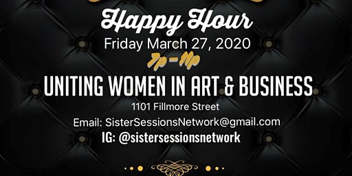 Sister Sessions Network  3 Year Anniversary- Networking Happy Hour