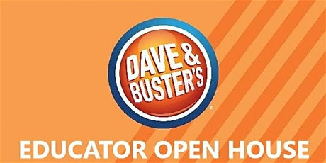 FREE Educator Open House at Dave & Buster's Wayne! tickets