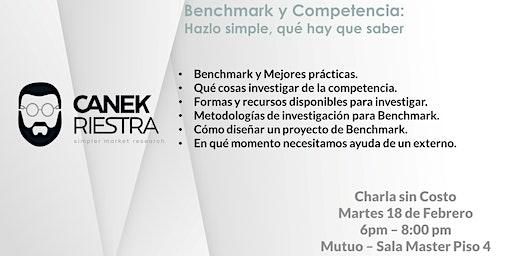 Benchmark - Investiga a tu Competencia: Charla sin costo