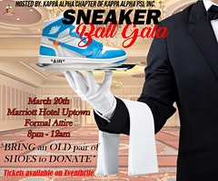 Sneaker Ball Presented By The Kappa Alpha Chapter Of Kappa Alpha Psi Fraternity Inc.