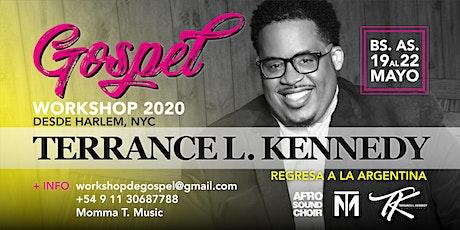 Gospel - Terrance L. Kennedy en Argentina - WorkShop de Música Gospel 2020 entradas