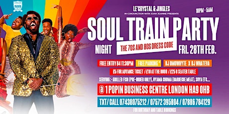 SOUL TRAIN PARTY NIGHT with DJ OMOWHYTE & DJ WHATEVA  tickets