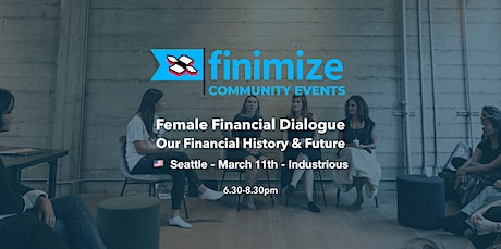 Female Financial Dialogue | Seattle tickets