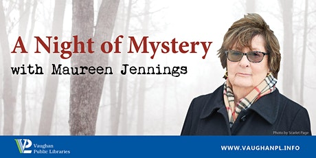 A Night of Mystery with Maureen Jennings tickets