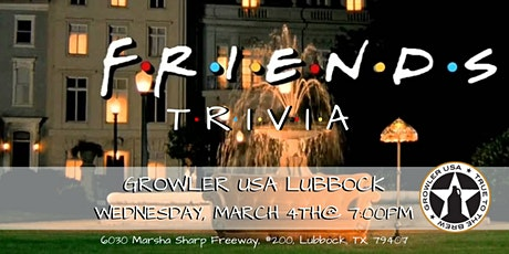 Friends Trivia at Growler USA Lubbock tickets