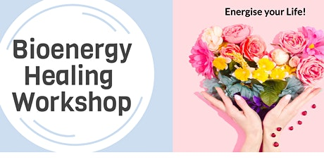 Bioenergy Healing Workshop tickets