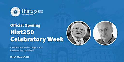 Official Opening of Hist250 Week with President Michael D. Higgins