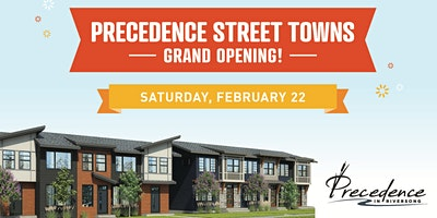 Precedence Street Towns Grand Opening!
