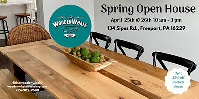 Spring Open House at the Wooden Whale Workshop