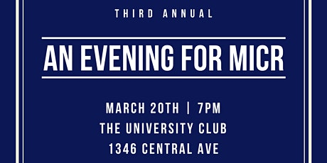 3rd Annual Evening for MICR tickets