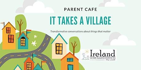 Parent Cafe: It Takes A Village tickets