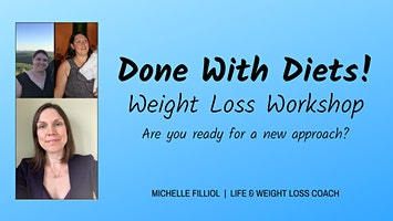 Done With Diets Weight Loss Workshop