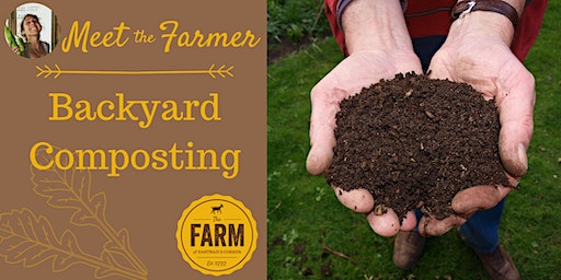 Meet the Farmer: Backyard Composting