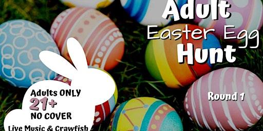 Adult Easter Egg Hunt Round 1