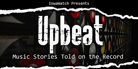 Upbeat - Music Stories Told on the Record (Now Virtual!) tickets