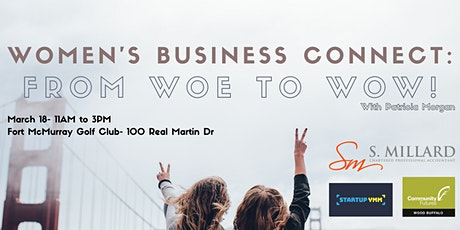 Women's Business Connect: From Woe to Wow! tickets