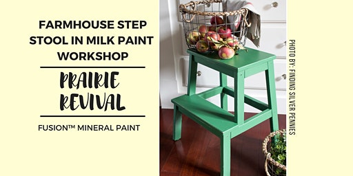 Fusion™ Mineral Paint - Farmhouse Step Stool in Milk Paint Workshop
