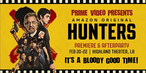 Feb 20th Prime Video Presents Hunters—With Killer Afterparty