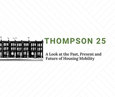 Thompson 25: A Look at the Past, Present, and Future of Housing Mobility