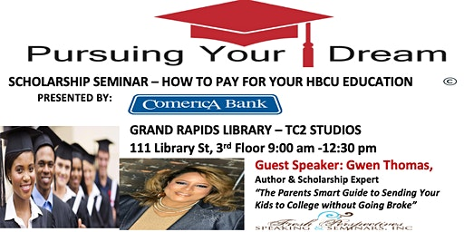 """""""Pursuing Your Dream -Paying for an HBCU Education"""""""