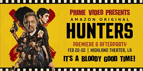 Feb 22nd Prime Video Presents Hunters—With Killer Afterparty tickets