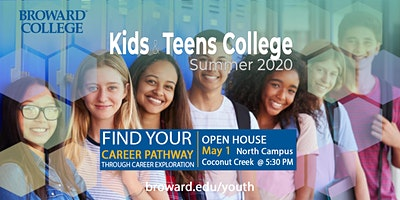 Open House: 2020 Kids and Teens College - Broward College