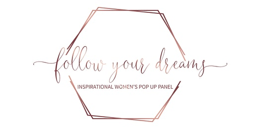 Follow Your Dreams Inspirational Women's Pop Up Panel