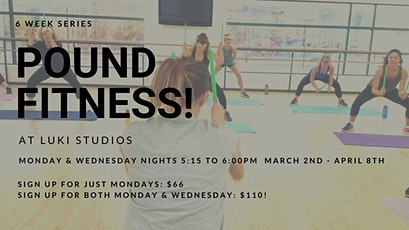 Pound Fit Once or TWICE a week! - Starting March 2 tickets