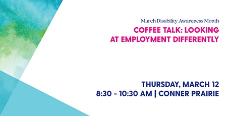 Coffee Talk: Looking at Employment Differently tickets