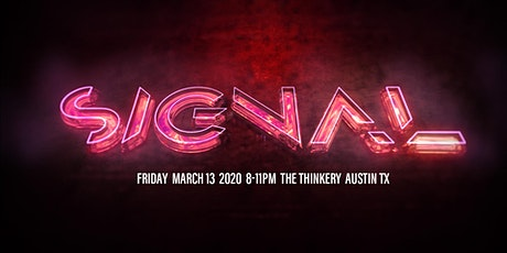 SIGNAL — Showcasing Animation and Motion Media Creativity from Texas tickets