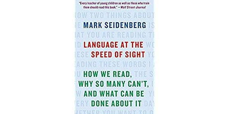 Chapters Chat: Final Reflections on Language at the Speed of Sight by M. Seidenberg tickets