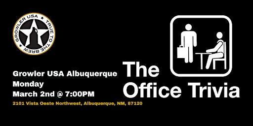 The Office Trivia at Growler USA Albuquerque