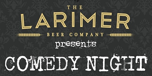 Comedy Night at The Larimer