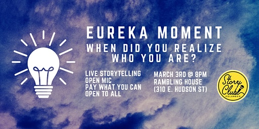 Story Club Columbus Presents: Eureka Moment