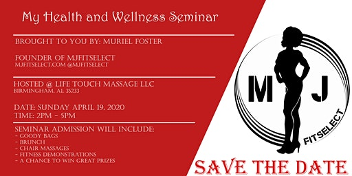My Health and Wellness Seminar