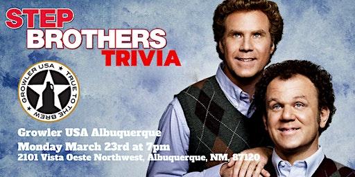Step Brothers Trivia at Growler USA Albuquerque