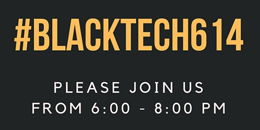 #BlackTech614 Happy Hour @ Our Bar!